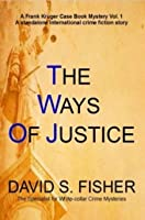 The Ways of Justice