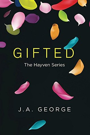 Gifted (The Hayven Series #1)