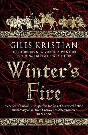 Winter's Fire (The Rise Of Sigurd) Bk 2 - Giles Kristian