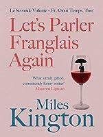 Let's Parler Franglais Again! (Les Franglais Books)