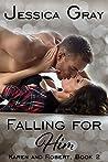 Falling for Him 10: Karen and Robert, Book 2