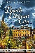 Death in an Elegant City (Murder on Location #4)