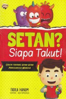 Setan? Siapa Takut!