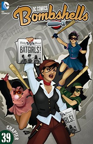 DC Comics: Bombshells (2015-) #39