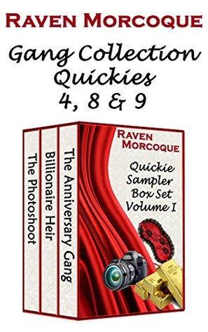 Quickie Sampler Box Set Volume I: Gang Collection Quickies 4, 8 & 9
