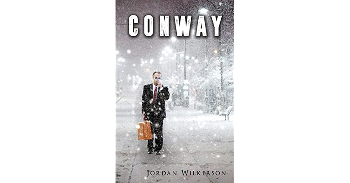 Conway, Part 1 by Jordan Wilkerson