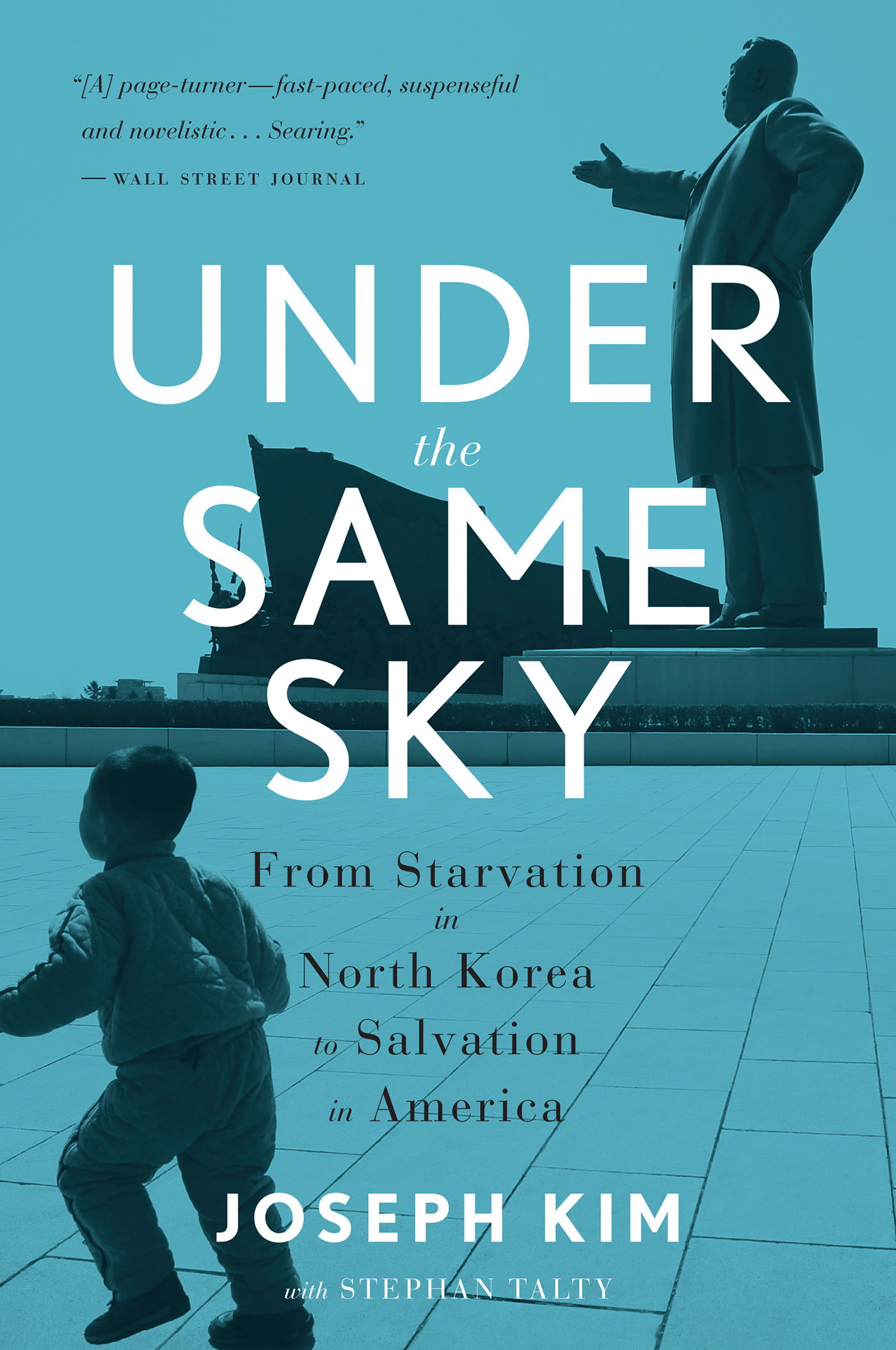 Under the Same Sky- From Starvation in North Korea to Salvation in America