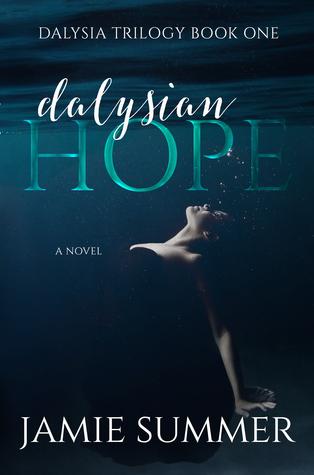 Dalysian Hope by Jamie Summer