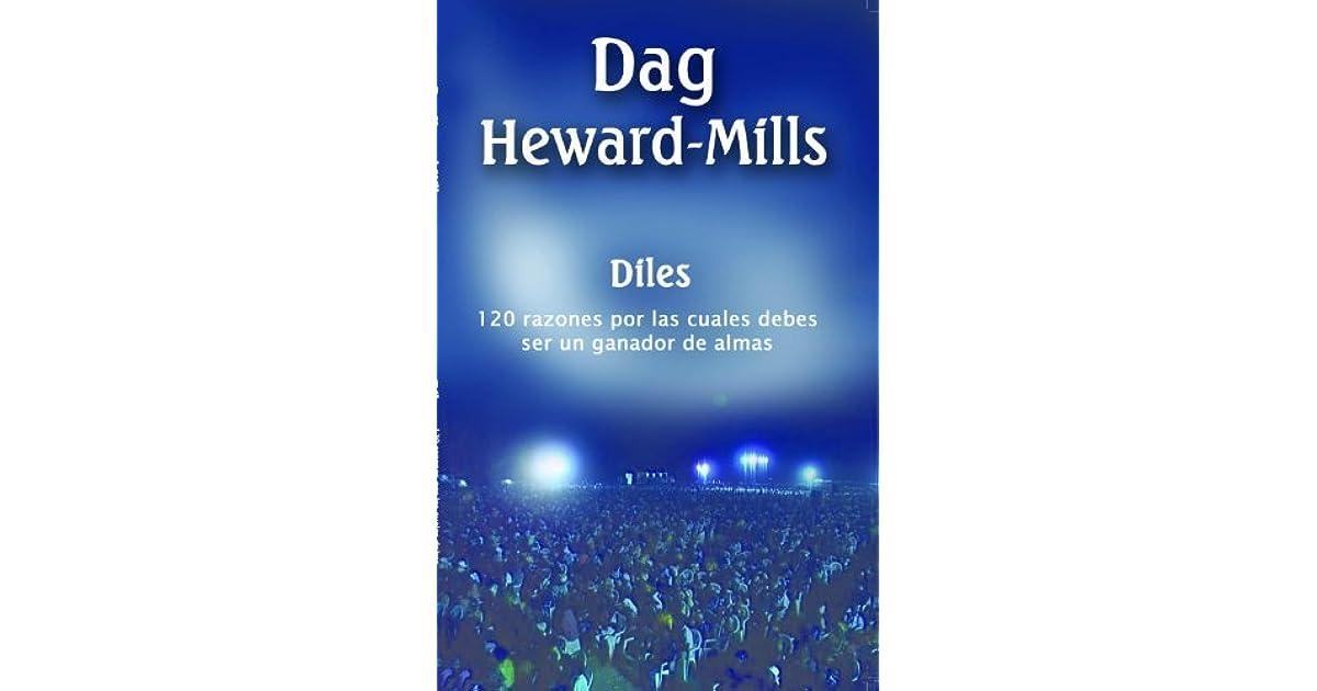 Diles 120 razones por las cuales deberas ser un ganador de almas 120 razones por las cuales deberas ser un ganador de almas by dag heward mills fandeluxe Images