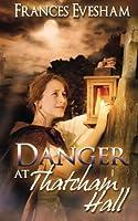 Danger at Thatcham Hall