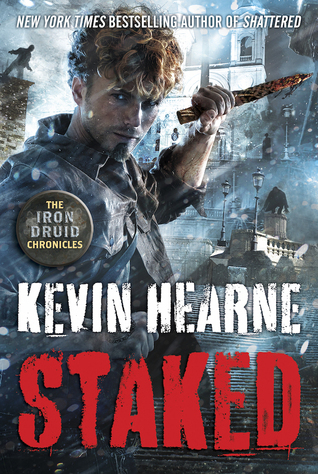 Staked by Kevin Hearne