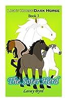 The Soter Herd (Light Horse Dark Horse #3)