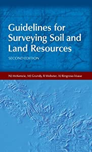 Guidelines for Surveying Soil and Land Resources: A Photographic Guide (Australian Soil & Land Survey Handbook Book 2)