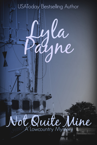 Not Quite Mine (Lowcountry Mysteries #7)