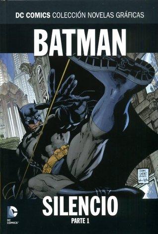 Batman: Silencio, Parte 1