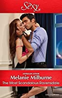 The Most Scandalous Ravensdale (The Ravensdale Scandals Book 4)
