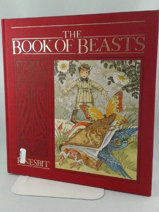 Book of Beasts by E. Nesbit