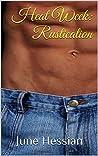 Heat Week: Rustication