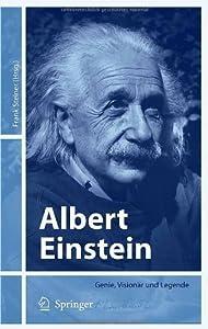 Albert Einstein: Genie, Visionär und Legende