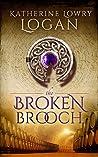 The Broken Brooch (Celtic Brooch #5)