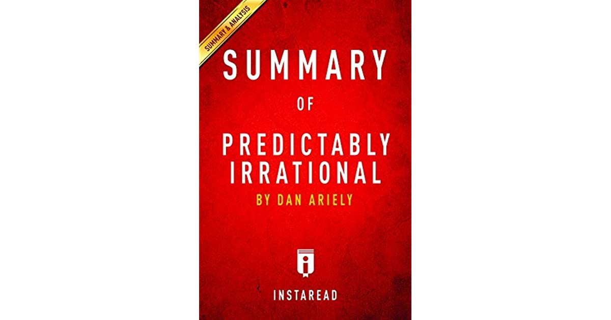 predictably irrational Predictably irrational - the hidden forces that shape our decisionspdf - ebook download as pdf file (pdf), text file (txt) or read book online.