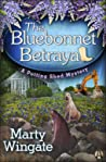 The Bluebonnet Betrayal (Potting Shed Mystery, #5)