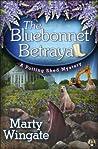 The Bluebonnet Betrayal (Potting Shed Mystery, #5)