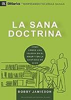 La Sana Doctrina (Sound Doctrine) - 9Marks