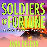 Soldiers of Fortune (Miss Fortune Mystery, #6)