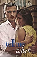 Tell Me When (It's Kind of Personal #4)