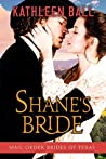 Shane's Bride (Mail Order Brides of Texas, #3)