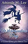 Witchdependence Day (Wicked Witches of the Midwest Shorts #8)