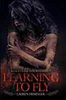 Learning To Fly (Fated Love, #1)