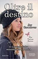 Oltre il destino (The Tattoo, #5)
