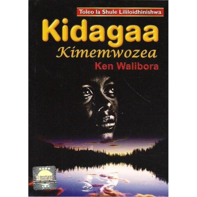 kidagaa kimemwozea by ken walibora rh goodreads com