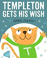 Templeton Gets His Wish (Hyperion Picture Book (eBook))
