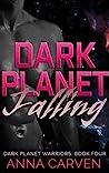 Dark Planet Falling
