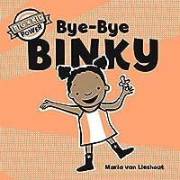 Bye-Bye Binky: Big Kid Power (I'm a Big Kid Now)