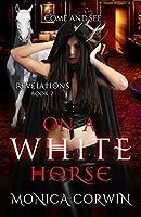 On a White Horse (Revelations #2)