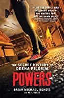 Powers: The Secret History of Deena Pilgrim