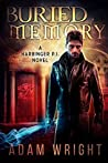 Buried Memory  (Harbinger P.I. #2)