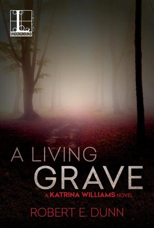 A Living Grave (Katrina Williams, #1)