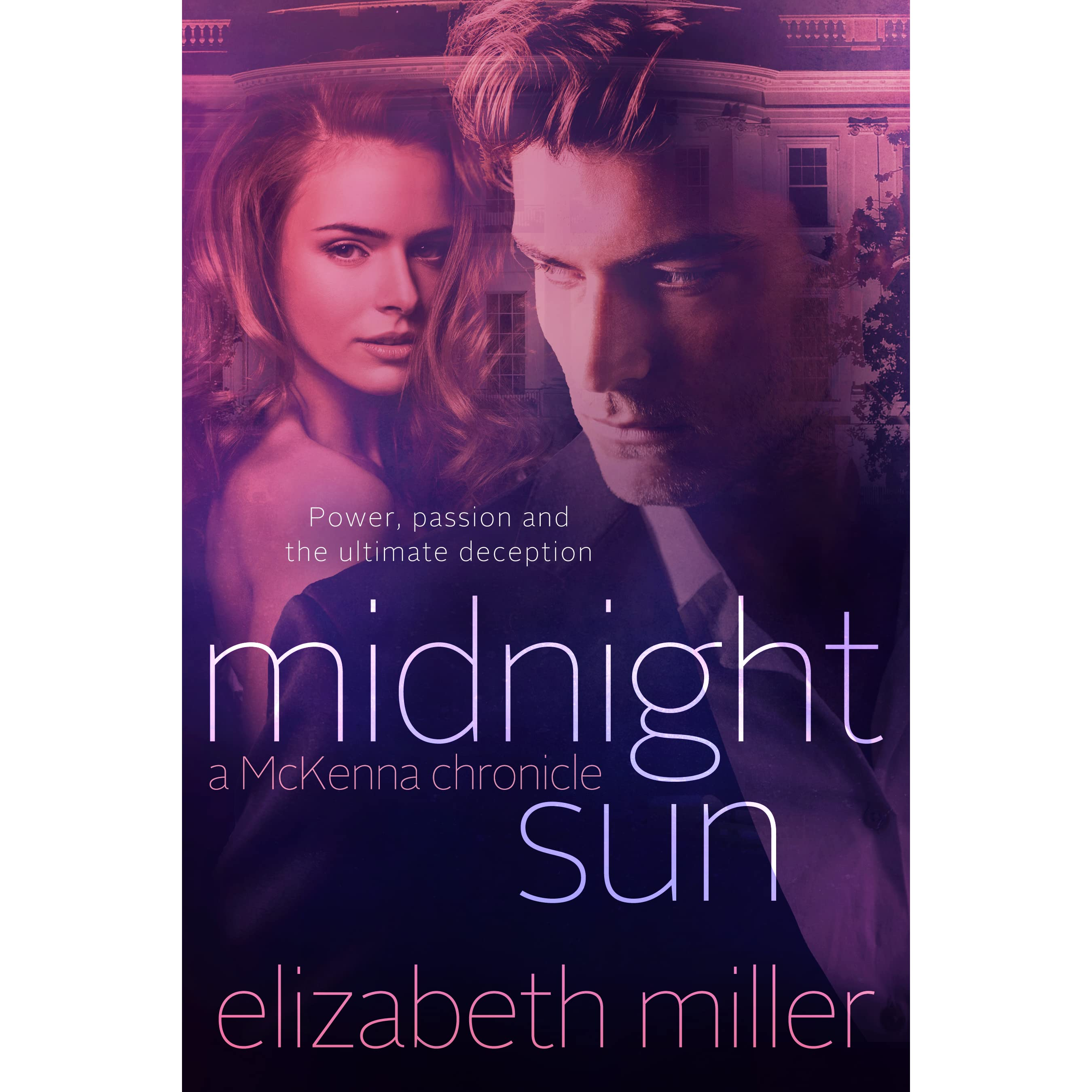 Midnight Sun (mckenna Chronicles, #3) By Elizabeth Miller €� Reviews,  Discussion, Bookclubs, Lists