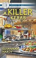 A Killer Kebab (A Greek to Me Mystery)