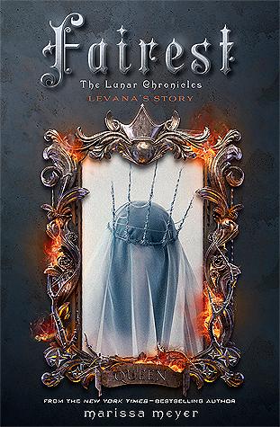 Fairest The Lunar Chronicles 3 5 - Marissa Meyer