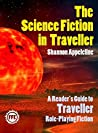 The Science Fiction In Traveller: A Reader's Guide to Traveller Role-Playing Fiction