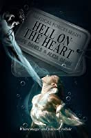 Hell On The Heart (Magical Forces #2)
