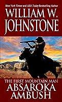 Absaroka Ambush (Preacher/First Mountain Man)