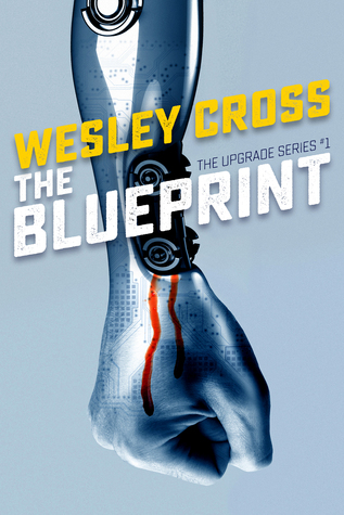The Blueprint (The Upgrade #1)