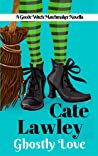 Ghostly Love (Goode Witch Matchmaker #2)